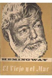 El Viejo yel Mar - Hemingway, Ernest - Régikönyvek