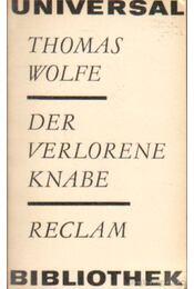 Der Verlorene Knabe - Wolfe, Thomas - Régikönyvek