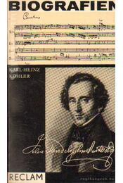 Felix Mendelssohn Barholdy - Köhler, Karl-Heinz - Régikönyvek