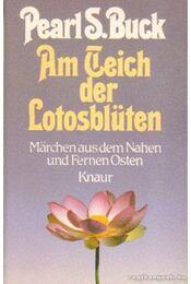 Am Teich der Lotosblüten - Pearl S. Buck - Régikönyvek