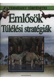 Emlősök - Túlélési stratégiák - Prof. Dr. Josef H. Reichholf, Gunter Steinbach - Régikönyvek