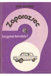 Zaporozsec - Werner, Hein - Régikönyvek