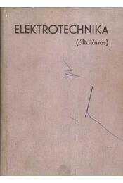 Elektrotechnika - Általános - Moldoványi Gyula - Régikönyvek