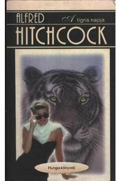 A tigris napja - Hitchcock, Alfred - Régikönyvek