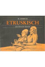 Etruskisch - Zebisch, H. - Régikönyvek