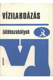Vízilabdázás - Nádai László - Régikönyvek