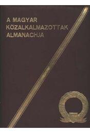A magyar közalkalmazottak Almanachja - Több író - Régikönyvek