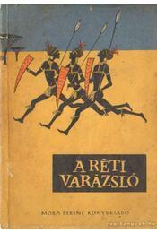 A réti varázsló - T. Aszódi Éva - Régikönyvek