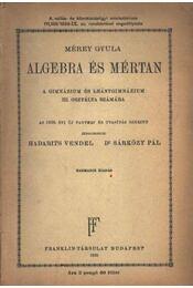 Algebra és mértan 1938. - Mérey Gyula - Régikönyvek