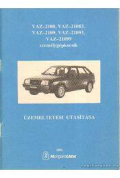 VAZ-2108, VAZ-21083, VAZ-2109, VAZ-21093, VAZ-21099 személygépkocsik üzemeltetési utasítása - Régikönyvek