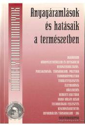 Anyagáramlások és hatásaik a természetben - Glatz Ferenc - Régikönyvek