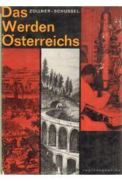 Das Werden Österreichs - Zöllner, Erich, Schüssel, Therese - Régikönyvek