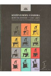 Közép-Európa vándora  I-II. kötet - Kántor Lajos - Régikönyvek
