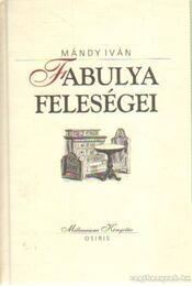 Fabulya feleségei - Mándy Iván - Régikönyvek