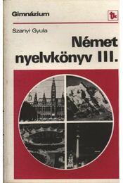 Német nyelvkönyv III. - Szanyi Gyula - Régikönyvek