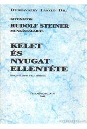 Kelet és nyugat ellentéte - Dr. Dubravszky László - Régikönyvek