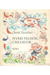 Nyári felhők, csillagok - Osvát Erzsébet - Régikönyvek
