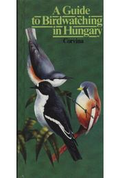 A Guide to Birdwatching in Hungary - Gerard Gorman - Régikönyvek
