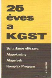 25 éves a KGST - Szita János - Régikönyvek