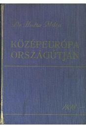 Közép-Európa országútján I-II. kötet - Dr. Hodza Milán - Régikönyvek