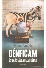 Génficam és más állatéletképek - Münz András - Régikönyvek