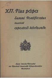 XII. Pius pápa Summi Pontificatus kezdetű apostoli körlevele - Régikönyvek