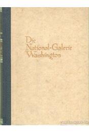 Die National-Galerie Washington - John Walker - Régikönyvek