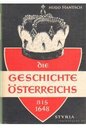 Die Geschichte Österreichs I-II. - Hantsch, Hugo - Régikönyvek