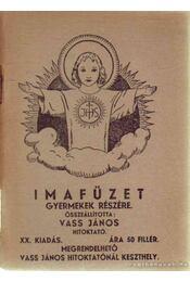 Imafüzet gyermekek részére - Vass János - Régikönyvek