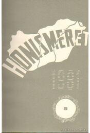 Honismeret 1981. IX. évfolyam 5. szám - Több szerkesztő - Régikönyvek