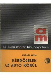 Kérdőjelek az autó körül - Nádasi Antal - Régikönyvek