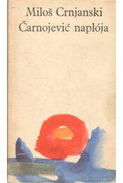 Carnojevic naplója - Crnjanski, Milos - Régikönyvek