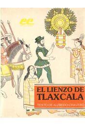 El Lienzo de Tlaxcala - Chavero, Alfredo - Régikönyvek
