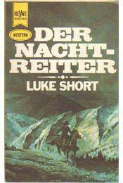 Der Nachtreiter - Short, Luke - Régikönyvek
