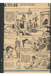 A 111-es 1980. (15-30. szám 11. rész) - Heltai Jenő, Zórád Ernő - Régikönyvek