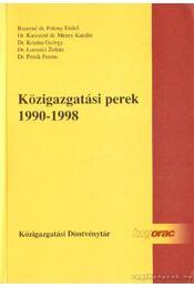 Közigazgatási perek 1990-1998 - Dr. Petrik Ferenc - Régikönyvek