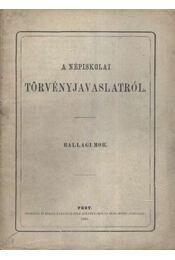 A népiskolai törvényjavaslatról - Ballagi Mór - Régikönyvek