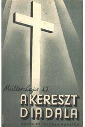 A kereszt diadala - Müller Lajos - Régikönyvek