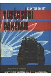 Tüzérségi rakéták - Szentesi György - Régikönyvek