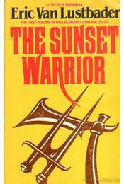 The Sunset Warrior -  ERIC VAN LUSTBADER - Régikönyvek