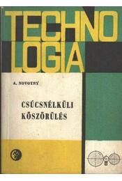 Csúcsnélküli köszörülés - Novotny, Antonín - Régikönyvek
