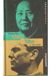 Mao / Tito - Polonyi Péter, A. Sajti Enikő - Régikönyvek
