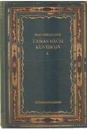 Tamás bácsi kunyhója I-II. kötet - Beecher-Stowe, Harriet - Régikönyvek