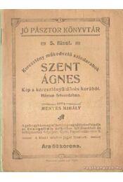 Szent Ágnes - Mentes Mihály - Régikönyvek