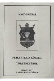 Nagyszénás (dedikált) - Kulcsár Lászlóné, Szatmári Imre, Gyenge Antal, Kulcsár László, Jávorcsik Béla - Régikönyvek