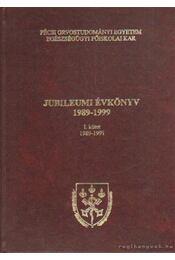 Pécsi Orvostudományi Egyetem Jubileumi évkönyv 1989-1999 I. kötet - Dr. Buda József - Régikönyvek