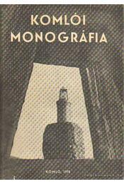 Komlói monográfia - Babics András - Régikönyvek