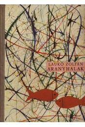 Aranyhalak - Laukó Zoltán - Régikönyvek