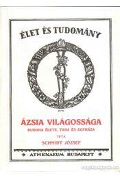 Ázsia világossága - Schmidt József - Régikönyvek