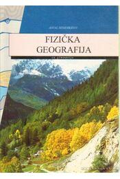 Fizicka Geografija - Nemerkényi Antal - Régikönyvek